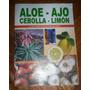 Libro Aloe-ajo-limon-flores De Bach Unico Retro
