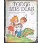 Libro Todos Mis Dias Kapelusz Juana Dominguez Alicia Pons