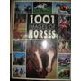 1001 Images Of Horses / Bertrand Leclair