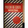 Precio De Coste Industrial / Fernando Boter Maurí