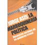 Libro Jorge Asis La Marroquineria Politica