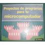 Libro Programacion Proyectos Programa Micro Computador 32 Pg