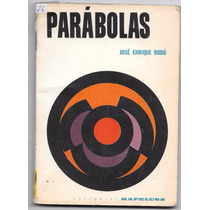 Libro Parabolas De Jose Enrique Rodo (año 1965)