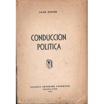 Libro Juan Peron - Conduccion Politica - Año 1951