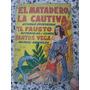 Libro. El Matadero La Cautiva El Fausto Santos Vega Tor 1957