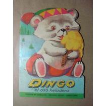 Libro De Cuento Infantil Dingo El Oso Heladero