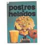 Libro Postres Y Helados - 1978