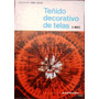 Teñido Decorativo De Telas - Anne Maile - Manualidades, 1971