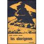 Martínez Moreno, Carlos: Los Aborígenes.