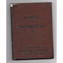 Libro Antiguo Manual De Matematicas