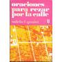 Libro Oraciones Para Rezar Por La Calle (año 1979)