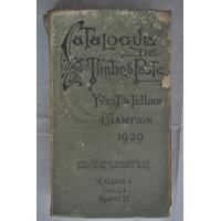 Catalogo Numismatica Estampillas Yver Tellier 1929 Filatelia