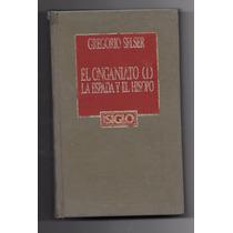 Libro El Onganiato: La Espada Y El Hisopo - Gregorio Selser