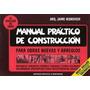 Manual Práctico De Construcción, De Jaime Nisnovich