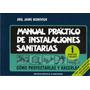 Manual Práctico De Instalaciones Sanitarias. Tomo 1