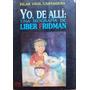 Yo, De Alli: Liber Fridman. Arte Argentino