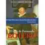 El Arte De Fernando Botero. Juan Carlos Botero