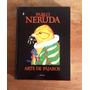Arte De Pájaros , De Pablo Neruda (edición Formato Álbum)