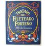 Genovese. Tratado De Fileteado Porteño. 2006. Arte, Tango,