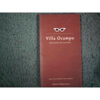 Villa Ocampo - Escenario De Cultura - Ocampo - Sudamericana