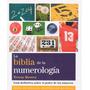 La Biblia De La Numerología. Teresa Moorey