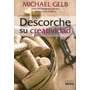 Descorche Su Creatividad Michael Gelb