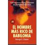 El Hombre Mas Rico De Babilonia.-george Clason-libro Digital
