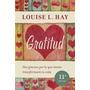 Gratitud - Louise Hay - Editorial Urano