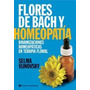 Flores De Bach Y Homeopatía - Selma Vijnovsky