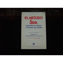El Metodo Silva -editorial Supermind S.a