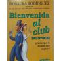 Libreriaweb Bienvenida Al Club (del Divorcio) Por Rodriguez