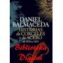 Historia De Corceles Y De Acero, Daniel Balmaceda,pdf