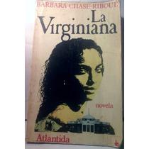 La Virginiana Barbara Chase Riboud Novela Romantica Romance