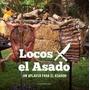 Un Aplauso Para El Asador * Locos Por El Asado * Sudameric