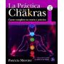 Practica De Los Chakras - Libro + Cd - Patricia Mercier