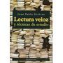Lectura Veloz Y Tecnicas De Estudio - Juan Pablo Estevez
