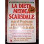 La Dieta Médica Scarsdale + Programa Tarnower Sinclair Baker