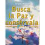 Busca La Paz Y Conservala Por Jacques Philippe