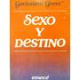 Sexo Y Destino Por Germaine Greer Ed Emece