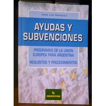 Ayudas Y Subvenciones. J. Rodriguez - Errepar 2002