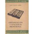 Organizacion Y Eficiencia Profesional - Carrio - Labor