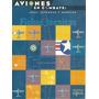 Aviones En Combate - Ediciones Del Prado