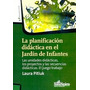 Pitluk, L. Planificacion Didactica En El Jardin De Infantes