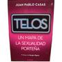 Telos - Un Mapa De La Sexualidad Porteña- Pablo Casas