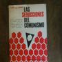 Las Seducciones Del Comunismo - Almond,gabriel.