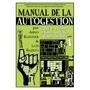 Manual De La Autogestion (( Obra Completa )) Razeto Klenner