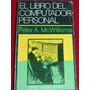 El Libro Del Computador Personal, Mcwilliams, Super Oferta,