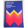 Libro Pascal. Manual De Usuario E Informe. Jensen Wirth