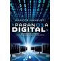 Paranoia Digital - Marcos Mansueti - Ediciones B