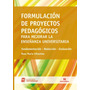 Formulación De Proyectos Pedagógicos Para Mejorar...(ne)